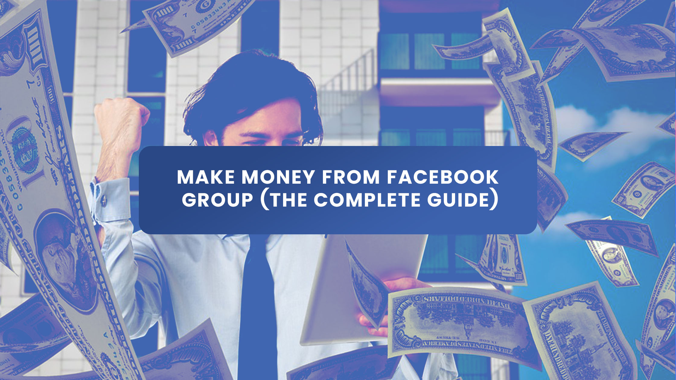 Make Money from Facebook Group