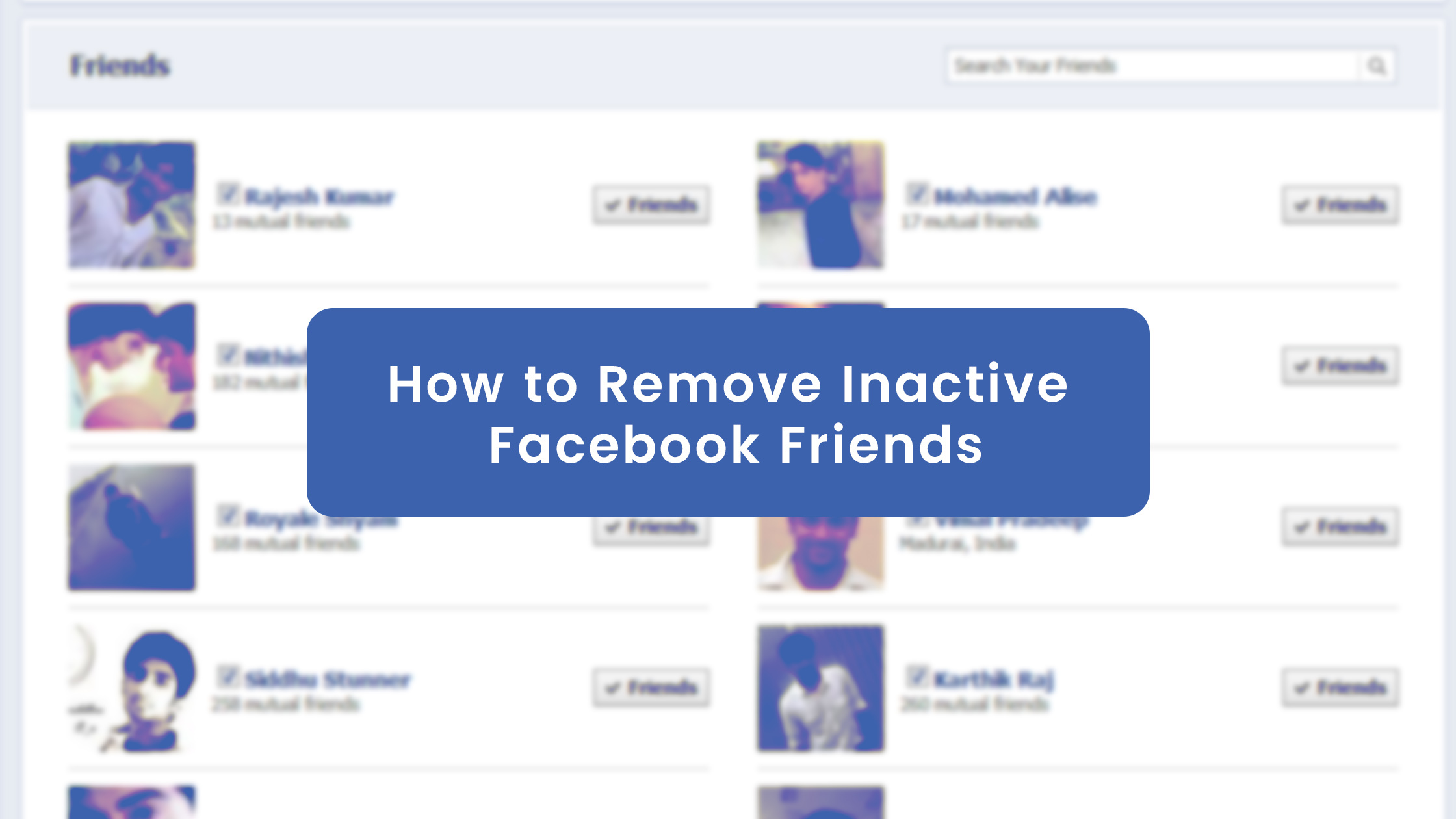 How to Remove Inactive Facebook Friends