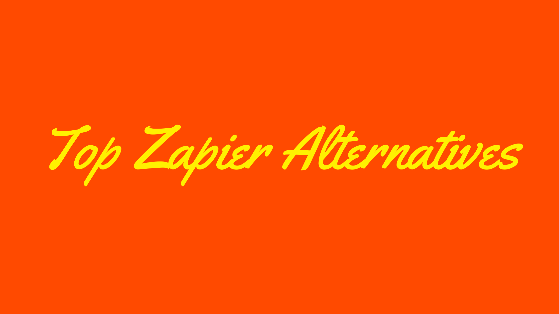 What Are The Top 10 Zapier Alternatives To Try in 2021?
