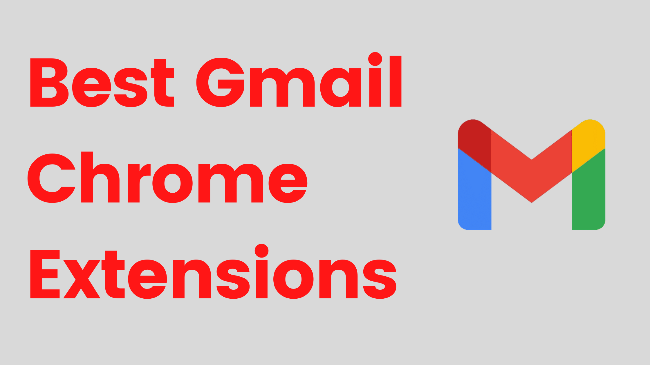 9 Best Gmail Chrome Extensions